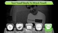 TEXT YOSELF BEEFO YO WRECK YOSELF -- With Ryan Gallant