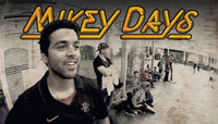MIKEY DAYS - PART 1