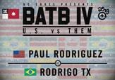 BATB 4 -- Paul Rodriguez vs Rodrigo Tx