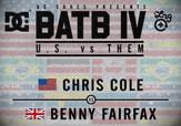 BATB 4 -- Chris Cole vs Benny Fairfax