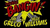 BANGIN -- Double Bangin