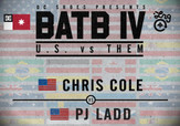 BATB 4 -- Chris Cole vs Pj Ladd