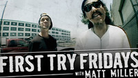 First Try Fridays -- with Matt Miller