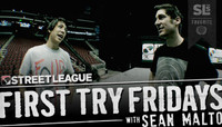 FIRST TRY FRIDAYS - STREET LEAGUE ARIZONA -- With Sean Malto