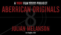 ABERRICAN ORIGINALS -- JULIAN MELANSON