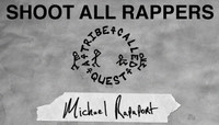 Shoot All Rappers -- Michael Rapaport