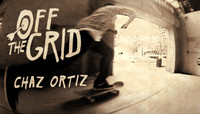 Off The Grid -- With Chaz Ortiz