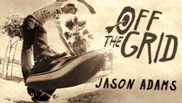 Off The Grid -- With Jason Adams