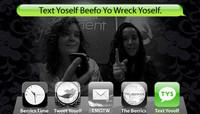TEXT YOSELF BEEFO YO WRECK YOSELF -- With Amy Caron and Abisha Alshebaiki