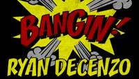 BANGIN -- Ryan Decenzo