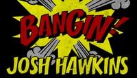 BANGIN -- Josh Hawkins