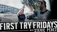 First Try Fridays -- With Stevie Perez