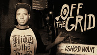 Off The Grid -- With Ishod Wair