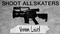 Shoot All Skaters -- Vern Laird - Part 1