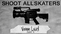 Shoot All Skaters -- Vern Laird - Part 2