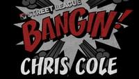 BANGIN -- Street League Bangin!