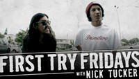 First Try Fridays -- With Nick Tucker