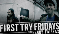 First Try Fridays -- With Benny Fairfax