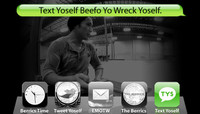 TEXT YOSELF BEEFO YO WRECK YOSELF -- With Daewon Song