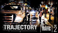 TRAJECTORY -- Traffic - Part 2