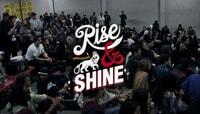 RISE & SHINE PREMIERE