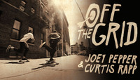 Off The Grid -- With Joey Pepper & Curtis Rapp