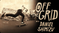 Off The Grid -- With Daniel Shimizu
