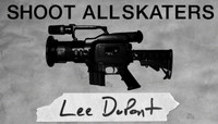 Shoot All Skaters -- Lee Dupont