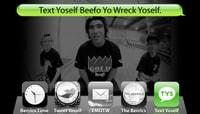 TEXT YOSELF BEEFO YO WRECK YOSELF -- Kelly Hart with Pierce & Chris Brunner