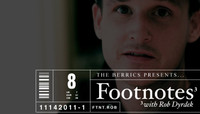 FOOTNOTES -- Rob Dyrdek
