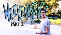 WEEKENDTAGE -- Episode 1 - Part 2