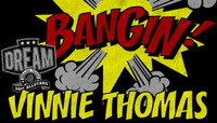 BANGIN -- Vinnie Thomas