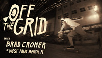 Off The Grid -- With Brad Cromer