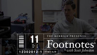 FOOTNOTES -- With Scott Johnston