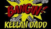 BANGIN -- Keelan Dadd