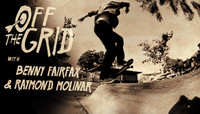 Off The Grid -- With Benny Fairfax & Raymond Molinar