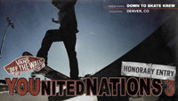 YOUNITED NATIONS 3 HONORARY ENTRY: -- Down To Skate Krew