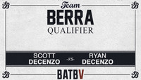 BATB V - TEAM BERRA QUALIFIER -- With The Decenzo Brothers