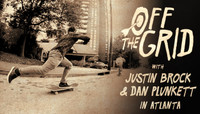 Off The Grid -- With Justin Brock & Dan Plunkett in Atlanta