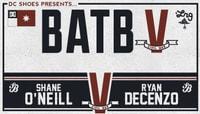 BATB 5 - TEAM BERRA -- Shane O'Neill vs Ryan Decenzo