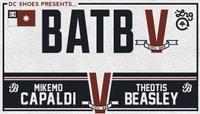 BATB 5 - TEAM BERRA -- MikeMo Capaldi vs Theotis Beasley