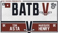 BATB 5 - TEAM KOSTON -- Tom Asta vs Marquise Henry