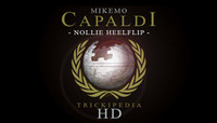 TRICKIPEDIA -- Nollie Heelflip Hd