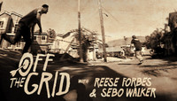 Off The Grid -- With Reese Forbes & Sebo Walker