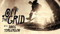 Off The Grid -- With Davis Torgerson