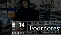 FOOTNOTES -- With Steezus Christ
