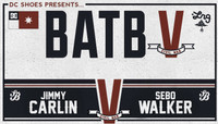 BATB 5 - TEAM BERRA -- Jimmy Carlin vs Sebo Walker
