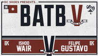 BATB 5 - TEAM KOSTON -- Ishod Wair vs Felipe Gustavo