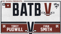 BATB 5 - TEAM KOSTON -- Torey Pudwill vs Evan Smith