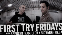 First Try Fridays -- With Spencer Hamilton & Giovanni Reda